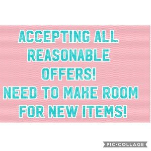 Other - Accepting all reasonable offers